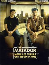 The Matador – même les tueurs ont besoin d'amis