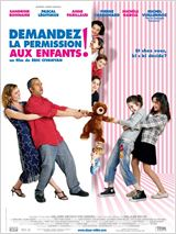 Regarder film Demandez la permission aux enfants ! streaming