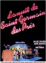 La Nuit de Saint-Germain-Des-Prés affiche