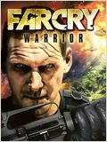 Regarder Far Cry Warrior
