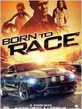 Born to Race en streaming