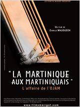 La Martinique aux martiniquais - L'Affaire de l'Ojam