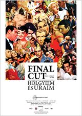 Final cut - H&#246;lgyeim &#233;s uraim