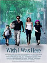 Wish I Was Here (2014)
