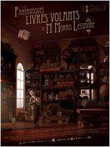 LES FANTASTIQUES LIVRES VOLANTS DE M. MORRIS LESSMORE