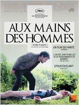 Aux mains des hommes (2014)