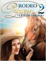 Rodeo Princess 2 : L'été de Dakota affiche