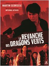Regarder film La Revanche des Dragons verts streaming
