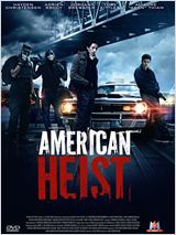 Regarder film American Heist streaming