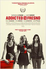 Addicted To Fresno (Vostfr)