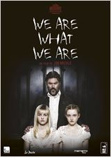 We Are What We Are en streaming
