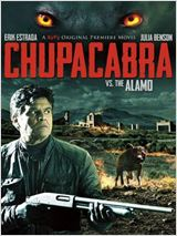 Regarder film Chupacabra vs. the Alamo streaming