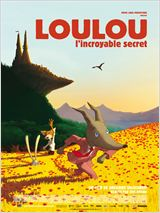 Regarder Loulou, l'incroyable secret en streaming