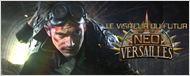 """Neo-Versailles : tout sur la saison 4 du """"Visiteur Du Futur"""" !"""