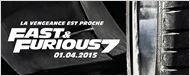 Fast & Furious 7 : des spots de 7 secondes pour patienter jusqu'à la bande-annonce