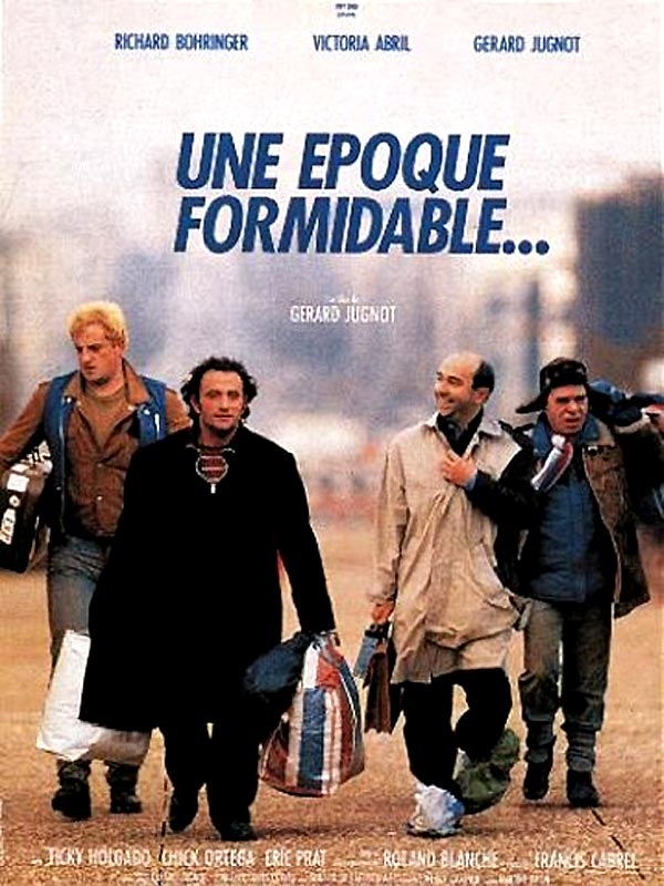 Une époque formidable... FRENCH Movie Poster