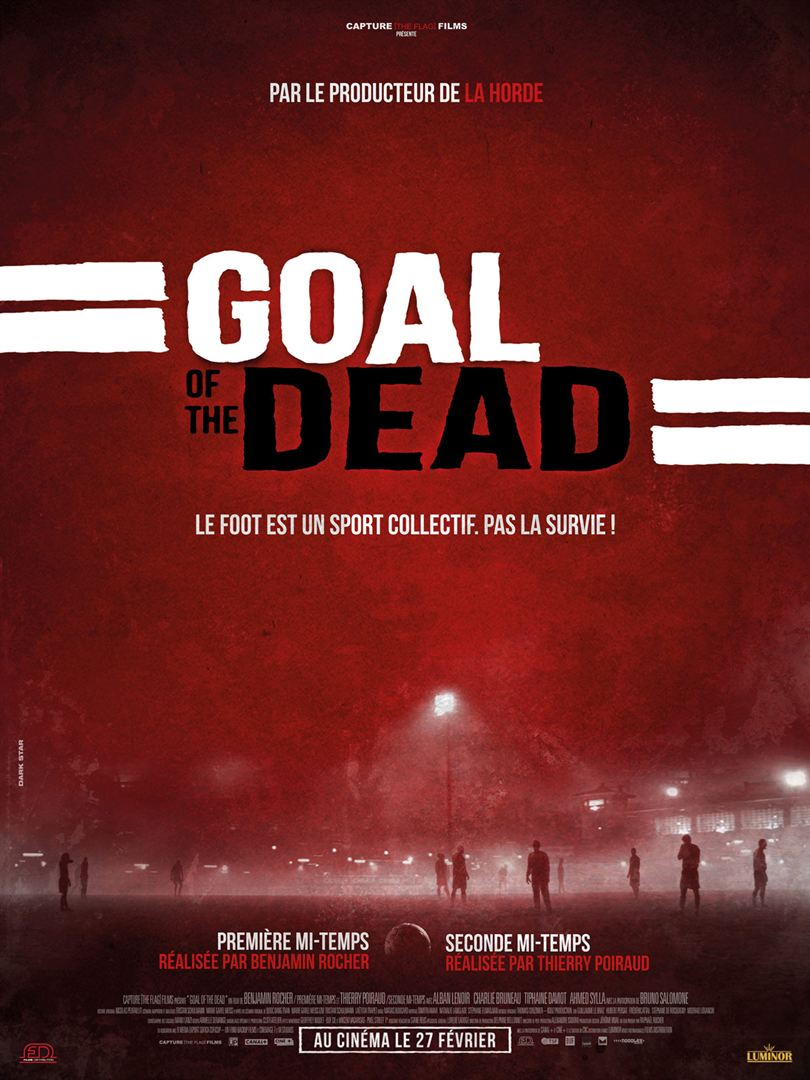 Goal of the dead – Seconde mi-temps