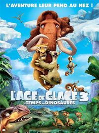 L'�ge de glace 3 - Le Temps des dinosau... streaming
