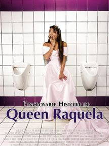L'Incroyable histoire de Queen Raquela