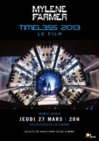 Mylène Farmer - Timeless 2013 le film