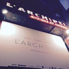 L'Archipel - PARIS CINE