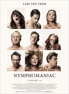 Nymphomaniac - Volume 1 affiche