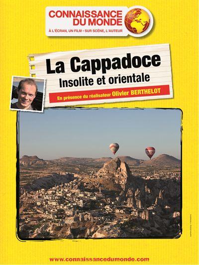 La Cappadoce, Insolite et orientale