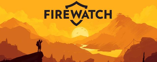 Firewatch (PS4 / ONE / Switch / PC) 274727