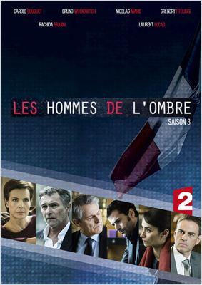 Les Hommes de l'ombre Saison 3 HDTV
