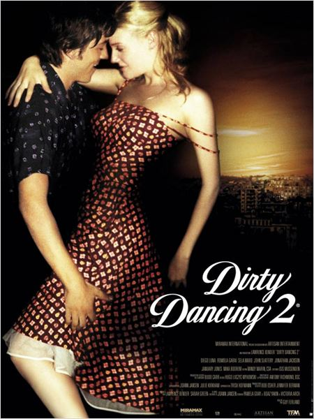Dirty Dancing 2 (2004) [TRUEFRENCH] [DvDRiP] Xvid Ac3-UTT