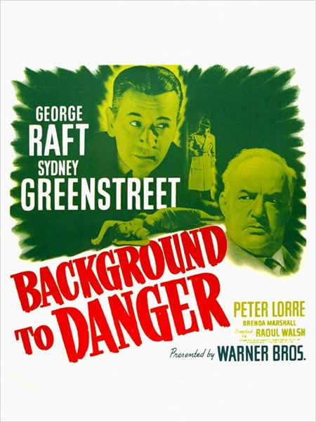 Intrigues en Orient : affiche George Raft, Raoul Walsh, Sydney Greenstreet