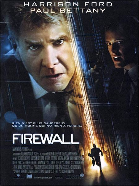 Firewall : affiche Harrison Ford, Richard Loncraine