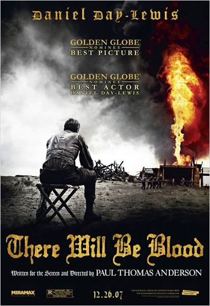 There Will Be Blood : affiche Daniel Day-Lewis, Paul Thomas Anderson
