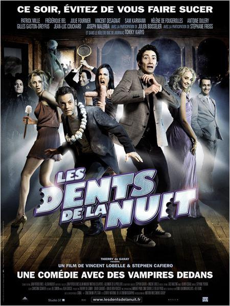 Les Dents de la nuit : Affiche Frédérique Bel, Julie Fournier, Julien Boisselier, Patrick Mille, Stephen Cafiero