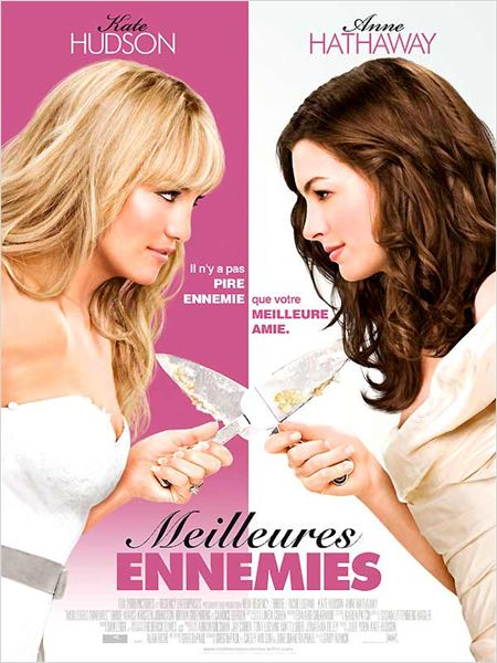 Meilleures ennemies : Affiche Anne Hathaway, Gary Winick, Kate Hudson