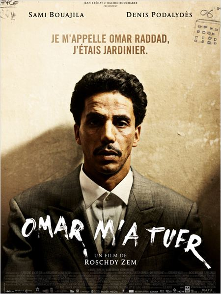 Omar m&#39;a tuer : affiche