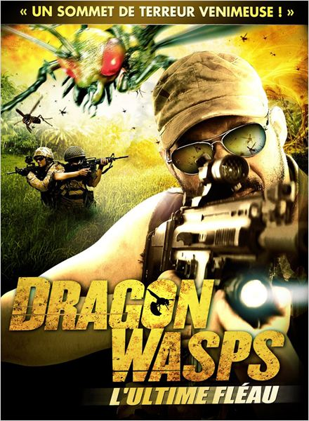 [MULTI] Dragon Wasps : L'ultime fléau [DVDRiP] [VOSTFR]