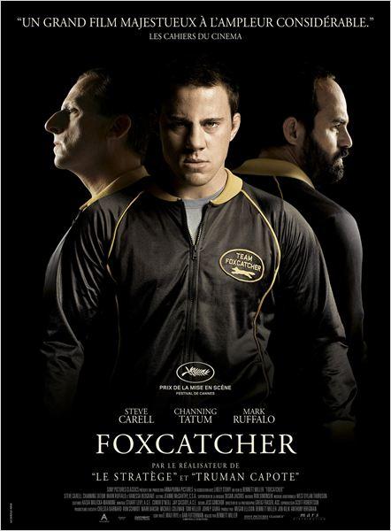 Foxcatcher - Le ciné d'Alain