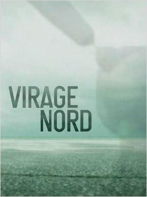 Virage nord saison 1 en français