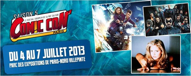 "Comic Con' Paris 2013 : ""Doctor Who"", ""Hero Corp"", ""Les Revenants"", ""Buffy""…"