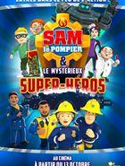 Sam le pompier & le mystérieux Super-Héros
