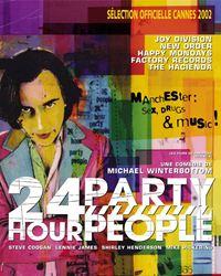 Affiche du film 24 Hour Party People