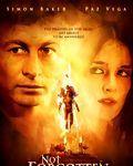 Affiche du film Not Forgotten