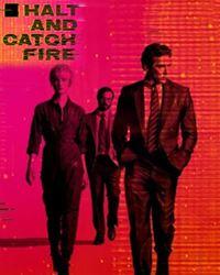 Affiche de la série Halt and Catch Fire
