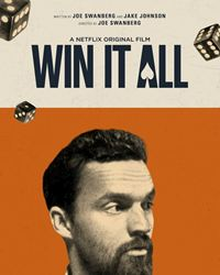 Affiche du film Win It All
