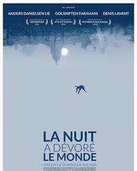 Affiche du film La Nuit a dévoré le monde