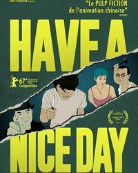 Affiche du film Have a Nice Day