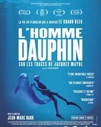 Affiche du film L'Homme dauphin, sur les traces de Jacques Mayol