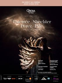 Affiche du film Thierree -  Shechter - Pérez - Pite (Opéra de Paris-FRA Cinéma)