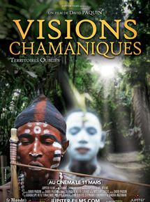 Visions Chamaniques : territoires oubliés streaming